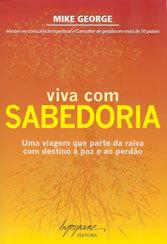 VIVA COM SABEDORIA