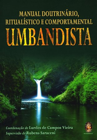 Manual Doutrinário Ritualístico e Comportamental Umbandista