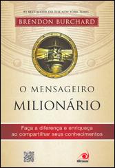 Mensageiro Milionário (O)