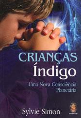 Crianças Índigo - Uma Nova Consciência Planetária