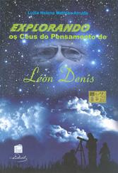 Explorando os Céus do Pensamento de Léon Denis