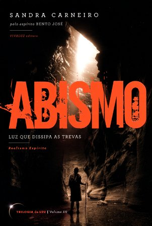 Abismo - Luz que Dissipa as Trevas, Vol. 3