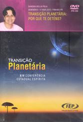 Dvd-XIV Cee Transição Planetária: Por Que Te Deténs?