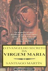 Evangelho Secreto da Virgem Maria (O)
