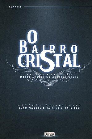 Bairro Cristal (O)