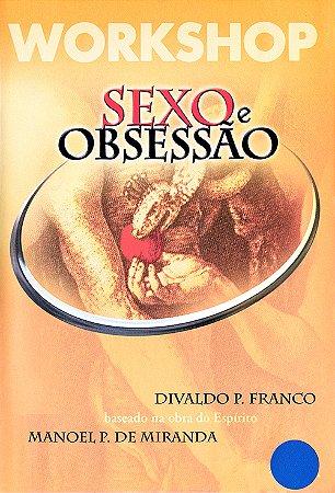 DVD-Workshop Sexo e Obsessão