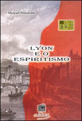 Lyon e o Espiritismo