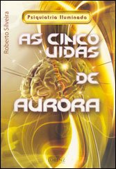 Cinco Vidas de Aurora (As)