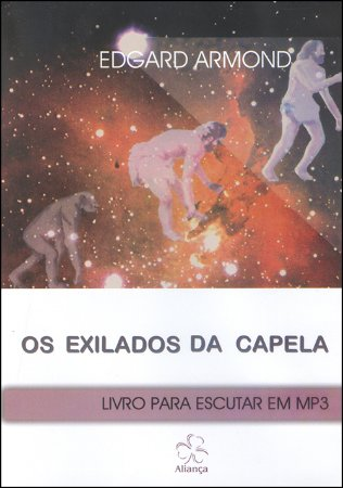 Exilados da Capela (Os) (MP3)