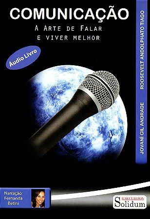 Comunicação A Arte De Falar E Viver (MP3)
