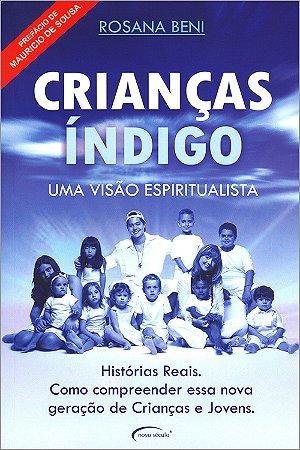 Crianças Índigo Uma Visão Espiritualista