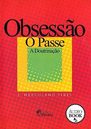 Obsessão o Passe a Doutrinação (Mp3)