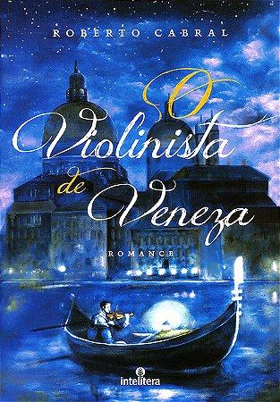 Violinista de Veneza (O)