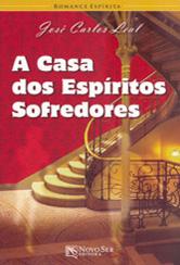 Casa dos Espíritos Sofredores (A)