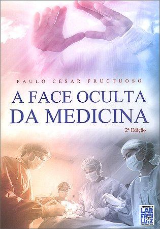 Face Oculta da Medicina
