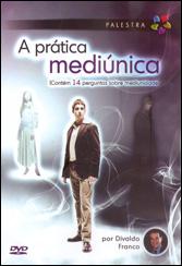 DVD-Prática Mediúnica (A)
