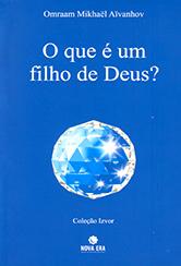 Que é Um Filho de Deus? (O)