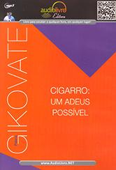 Cigarro:Um Adeus Possível (MP3)