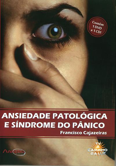 DVD-Ansiedade Patológica e Sindrome do Pânico