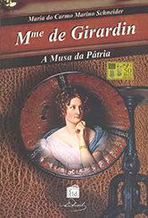 Madame Girardin a Musa da Pátria