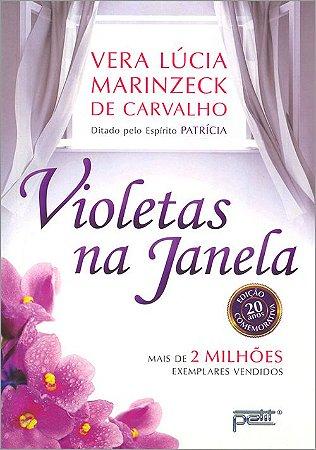 Violetas na Janela (Nova Edição)