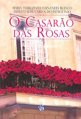 Casarão das Rosas (O)