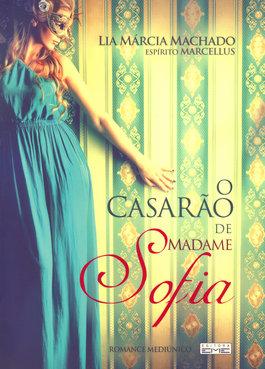 Casarão de Madame Sofia (O)