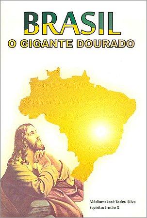 Brasil, o Gigante Dourado