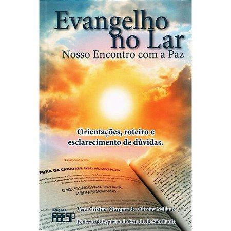 Evangelho No Lar - Nosso Encontro Com a Paz