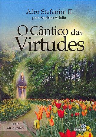 Cântico das Virtudes (O)