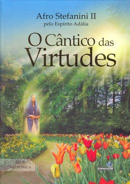 Cântico das Virtudes (O) (Ed.Especial) (C. Dura)