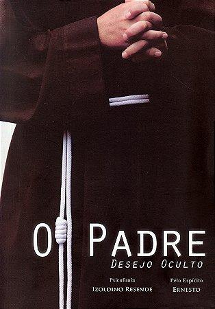 Padre Desejo Oculto (O)