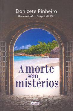 Morte Sem Mistérios (A)