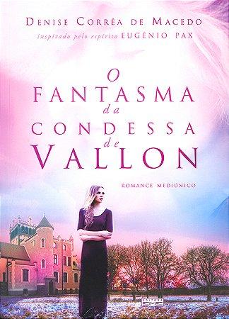 Fantasma da Condessa De Vallon (O)