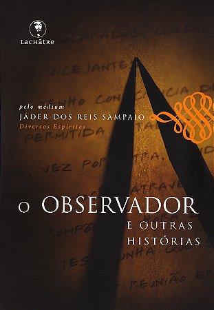 Observador (O)-E Outras Histórias