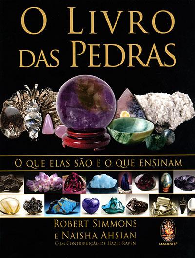Livro das Pedras- O Que Elas São e o Que Ensinam (O)