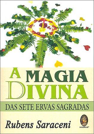Magia Divina das Setes Ervas Sagradas (A)