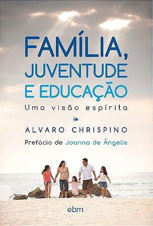 Família, Juventude e Educação