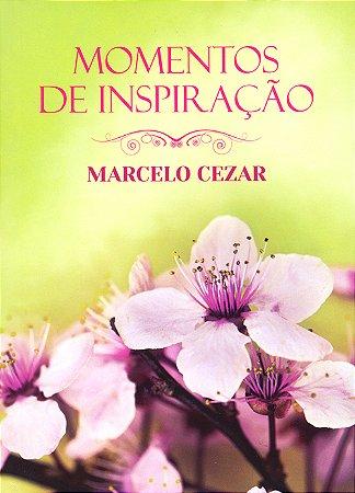 Momentos de Inspiração Com Marcelo Cezar