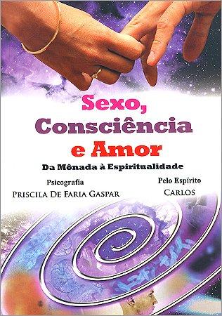 Sexo, Consciência e Amor