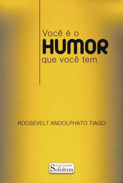Você é o Humor Que Você Tem