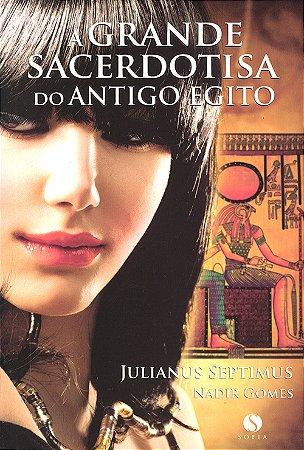 Grande Sacerdotisa do Antigo Egito (A)