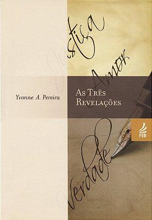 Três Revelações (As)