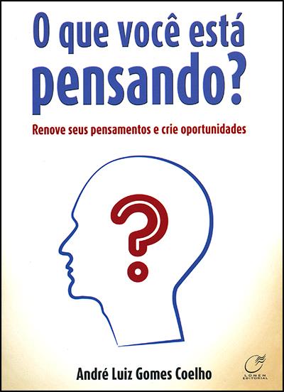 Que Você Está Pensando? (O)