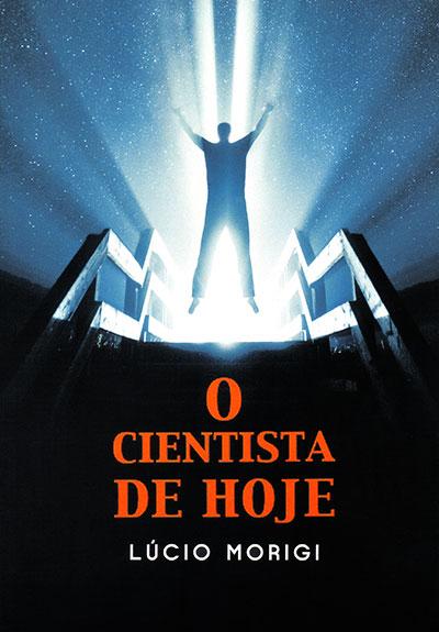 Cientista de Hoje (O)