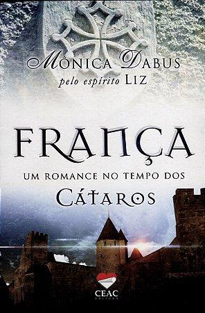 França - Um Romance no Tempo dos Cátaros