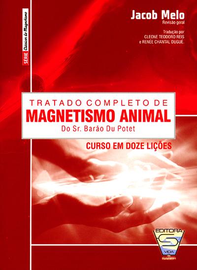 Tratado Completo de Magnetismo Animal-Curso Em 12 Lições