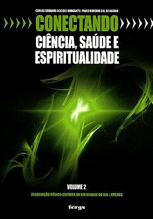 Conectando Ciência,Saúde e Espiritualidade Vol.2