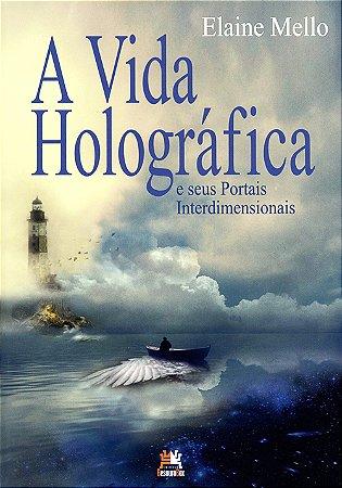 Vida Holográfica (A)