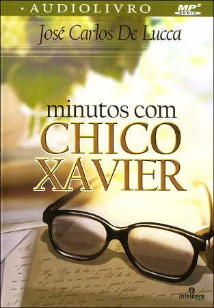Minutos Com Chico Xavier (MP3)